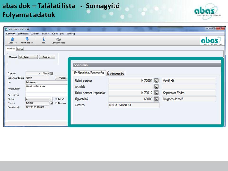 abas dok – Találati lista - Sornagyító Folyamat adatok