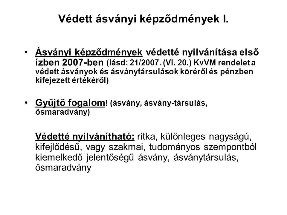 Barlangokra vonatkozó szabályozás VII. Jogszabályban meghatározott barlangok látogatásához az NPIG vagyonkezelői hozzájárulása szükséges. KÖTEVIFE sza