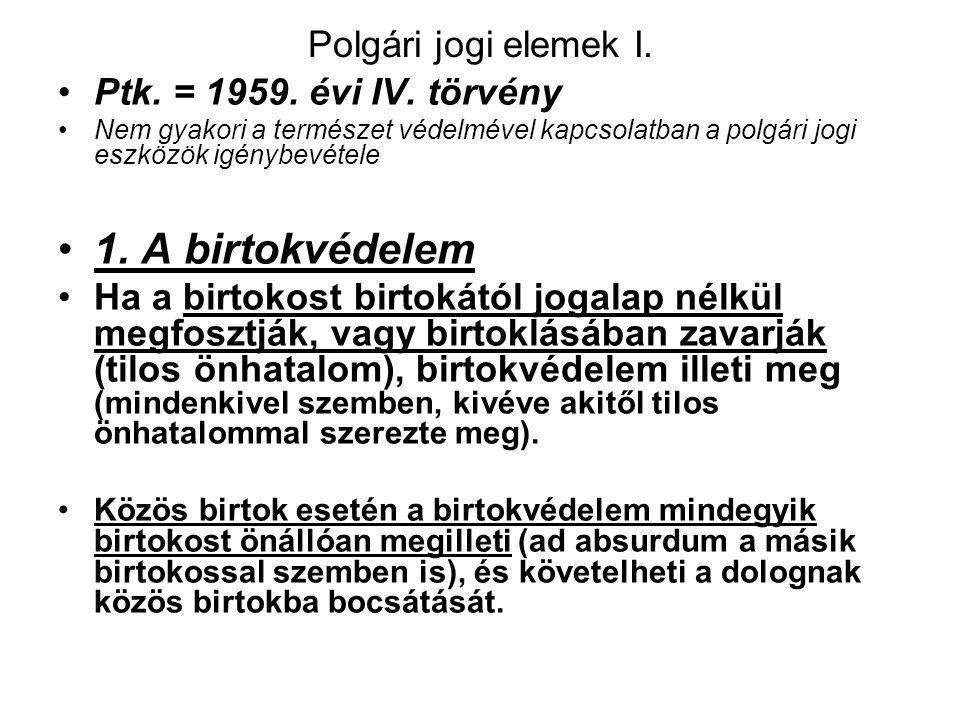 Büntetőjogi szabályok X. (4) Aki a (3) bekezdésben meghatározott természetkárosítást gondatlanságból követi el, vétség miatt két évig terjedő szabadsá