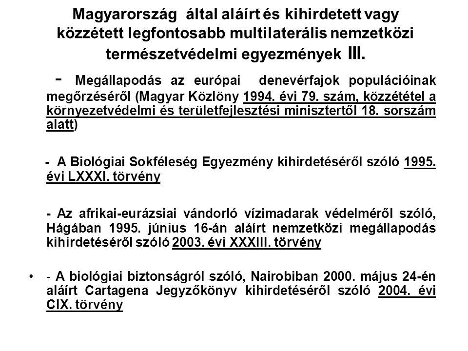 Magyarország által aláírt és kihirdetett vagy közzétett legfontosabb multilaterális nemzetközi természetvédelmi egyezmények II. - A Bonnban 1979. évi