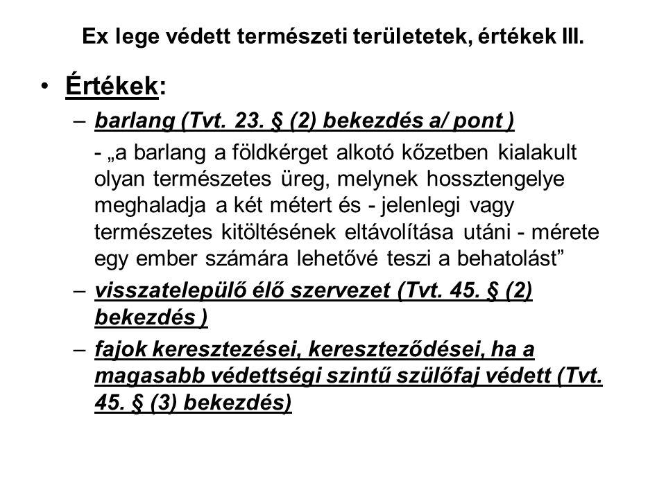 """Ex lege védett természeti területetek, értékek II. –láp (Tvt. 23. § (2) bekezdés d/ pont ) TT """"olyan földterület, amely tartósan vagy időszakosan víz"""