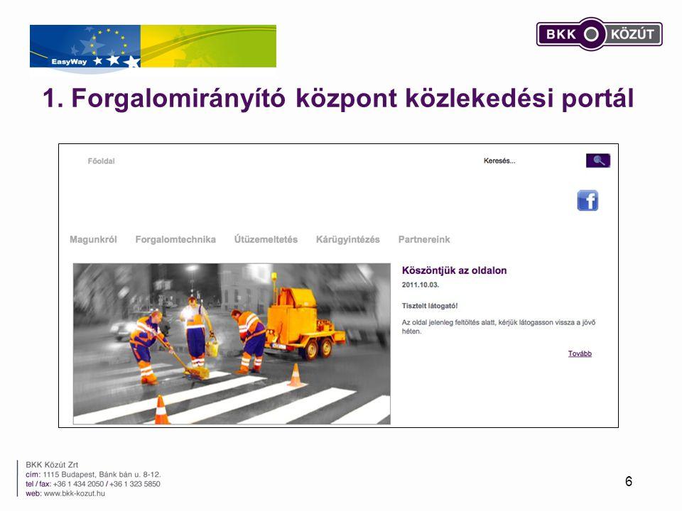 2. Budapesti forgalomirányító központ fejlesztése I. 7