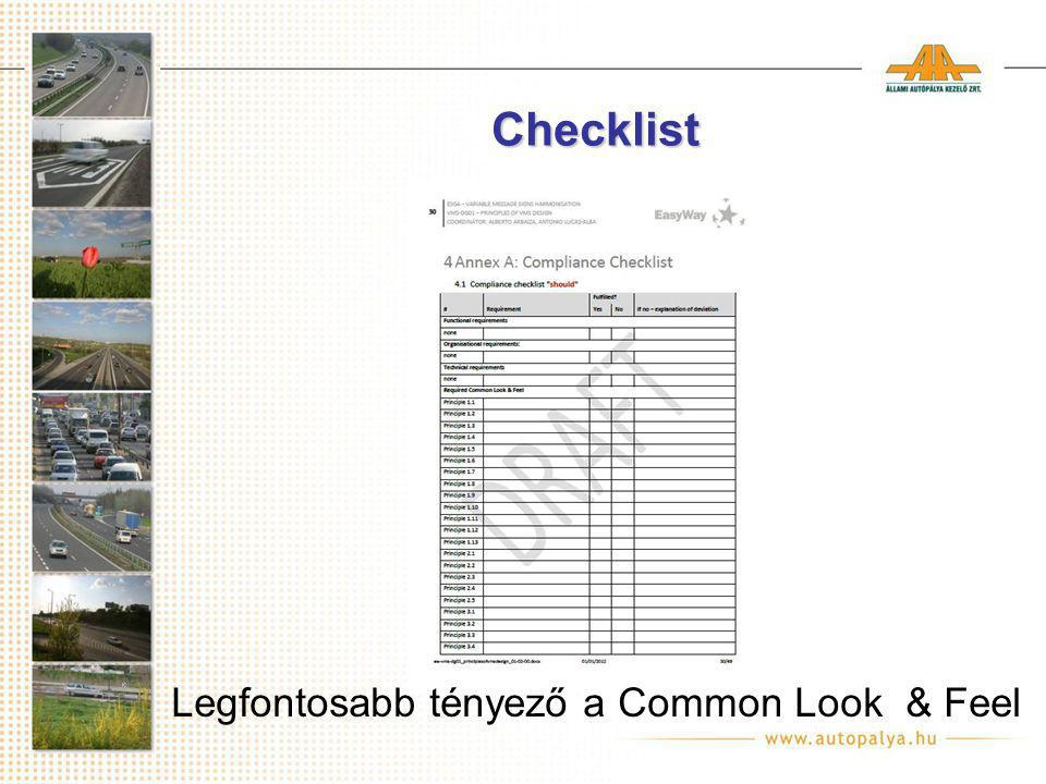 Checklist Legfontosabb tényező a Common Look & Feel