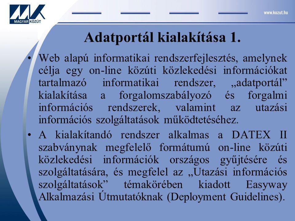 """A bejövő információk egyrészt a magyarországi közlekedési hálózatokat üzemeltető szervezetektől (MK, autópálya üzemeltetők, önkormányzati utak üzemeltetői), másrészt az érintett """"külső szervezetektől (pl."""