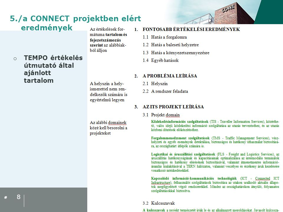 # o TEMPO értékelés útmutató által ajánlott tartalom 8 5./a CONNECT projektben elért eredmények