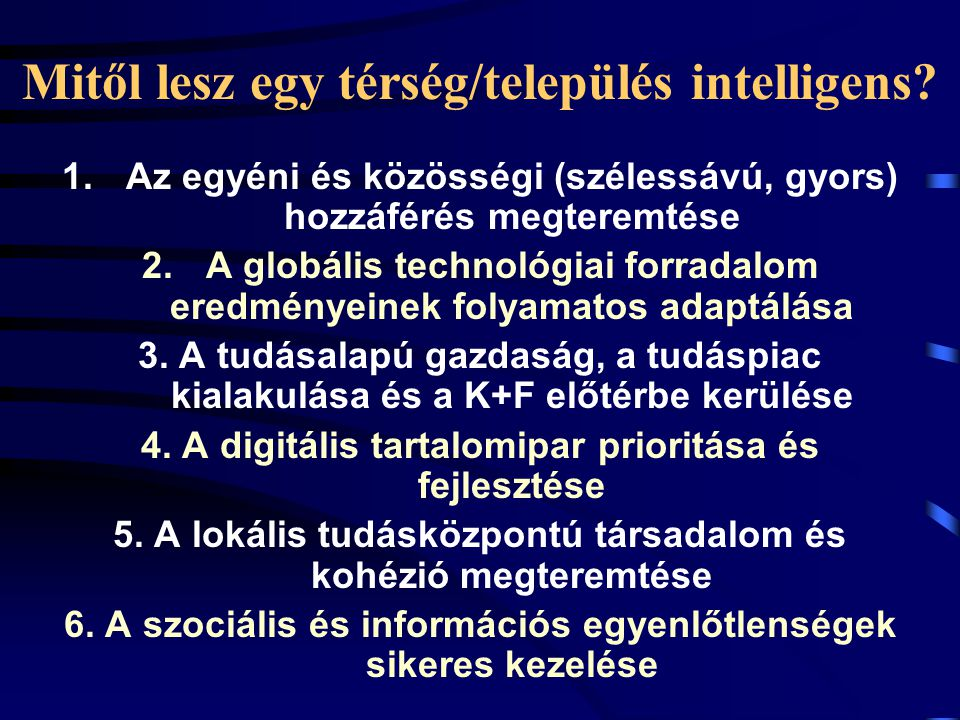 Mitől lesz egy térség/település intelligens.