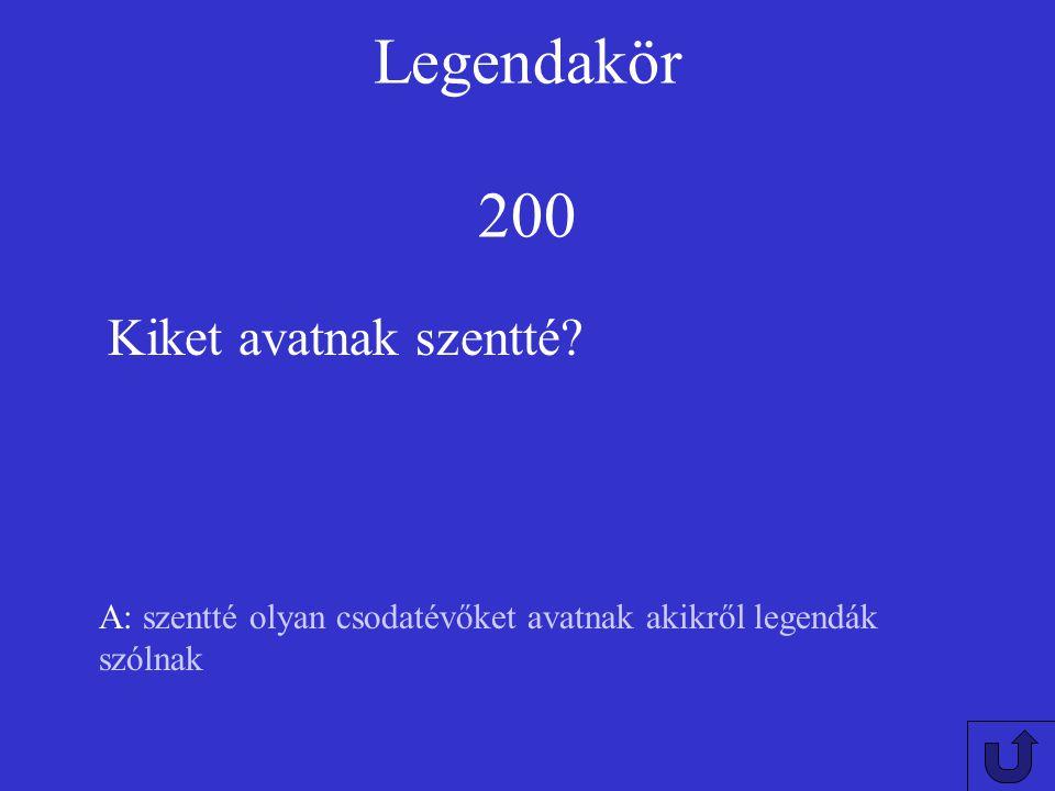 Legendakör 100 A: 3 Hányas szám jelenik meg csodatételeiben?