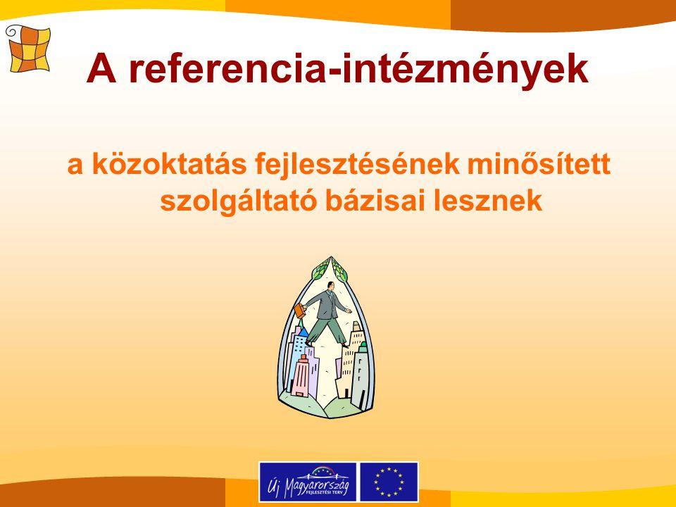 A referencia-intézmények a közoktatás fejlesztésének minősített szolgáltató bázisai lesznek