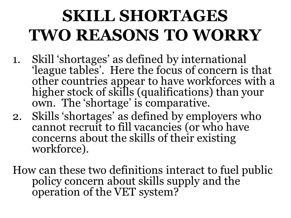 PROBLEMS WITH DEMAND FOR SKILLS There has been a gradual dawning that, in part, our relatively low levels of VET vis-à-vis other developed nations may reflect the fact that demand for skill in large parts of the Hungarian economy is relatively limited.