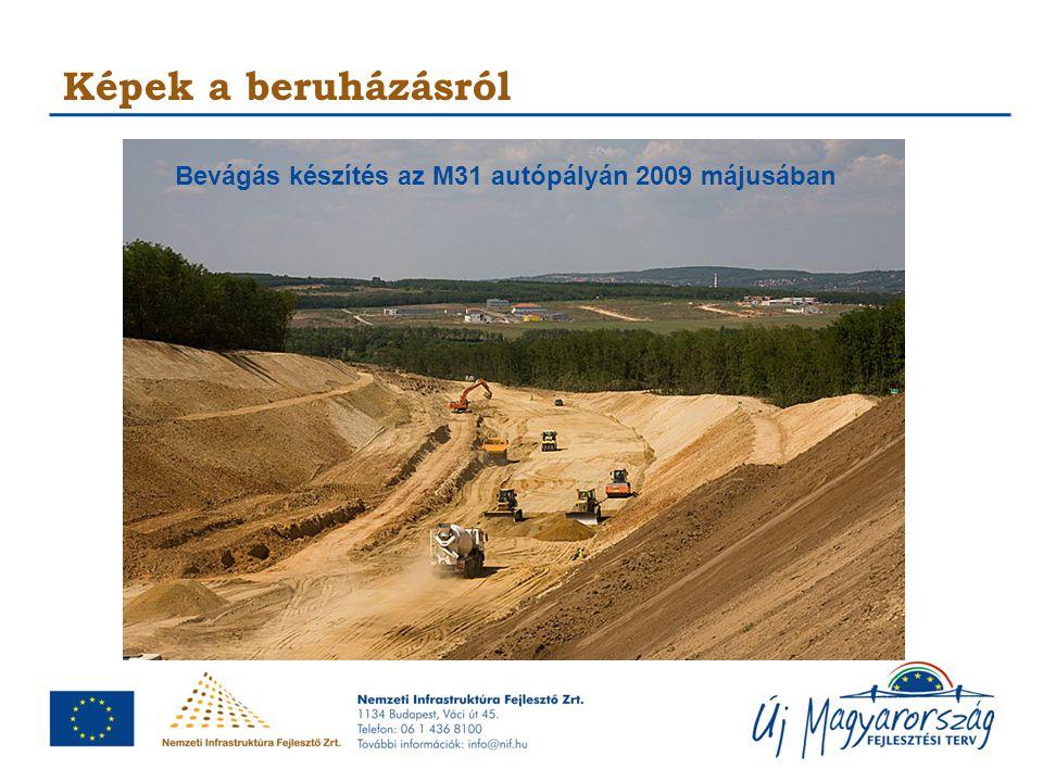 Képek a beruházásról Bevágás készítés az M31 autópályán 2009 májusában