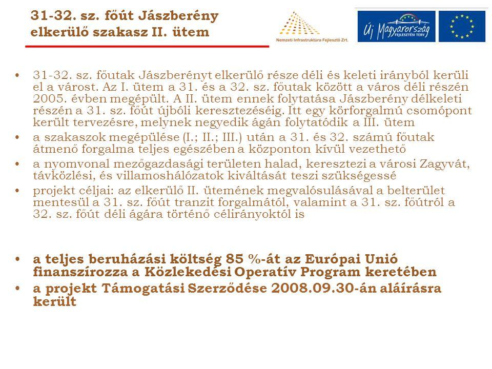 31-32.sz. főút Jászberény elkerülő szakasz II. ütem 31-32.