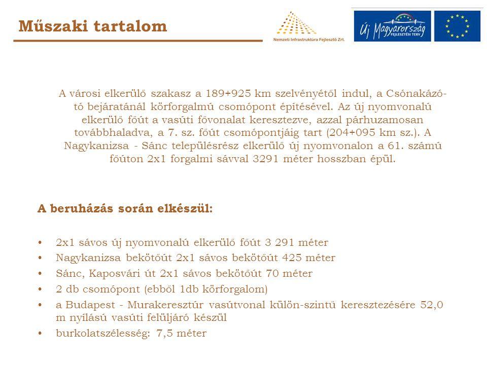 Műszaki tartalom A városi elkerülő szakasz a 189+925 km szelvényétől indul, a Csónakázó- tó bejáratánál körforgalmú csomópont építésével.