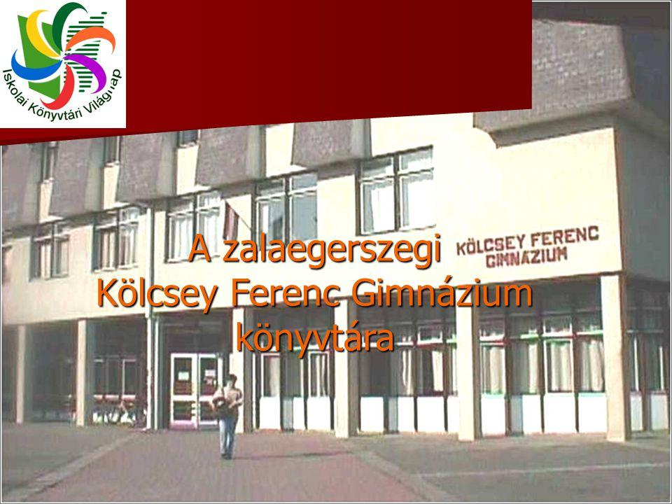 A zalaegerszegi Kölcsey Ferenc Gimnázium könyvtára