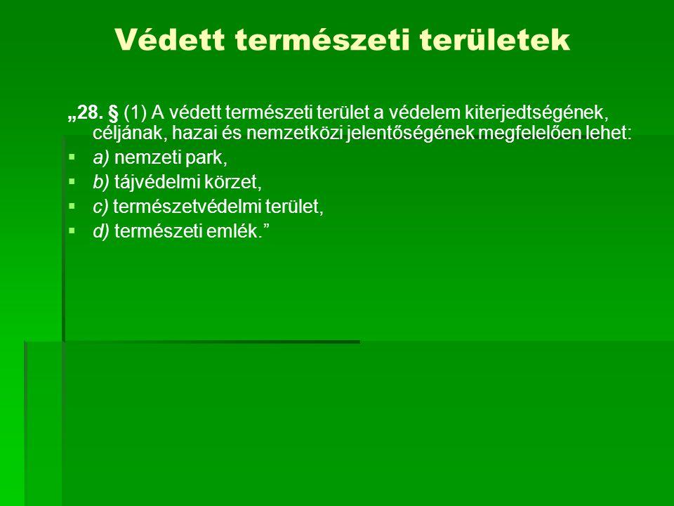 Nemzeti Parkok és Nemzeti Park Igazgatóságok 1.Aggteleki Nemzeti Park Igazgatóság 2.Balaton-felvidéki Nemzeti Park Igazgatóság 3.Bükki Nemzeti Park Igazgatóság 4.Duna-Dráva Nemzeti Park Igazgatóság 5.Duna-Ipoly Nemzeti Park Igazgatóság 6.Fertő-Hanság Nemzeti Park Igazgatóság 7.Hortobágyi Nemzeti Park Igazgatóság 8.Kiskunsági Nemzeti Park Igazgatóság 9.Körös-Maros Nemzeti Park Igazgatóság 10.Őrségi Nemzeti Park Igazgatóság NPI ǂ NP NPI ǂ hatóság = Környezet- és Természetvédelmi, Vízügyi Felügyelőség NPI = állami szervezet; országos jelentőségű természetvédelmi területek kezelője, vagyongazdálkodója NP = országos jelentőségű védett terület