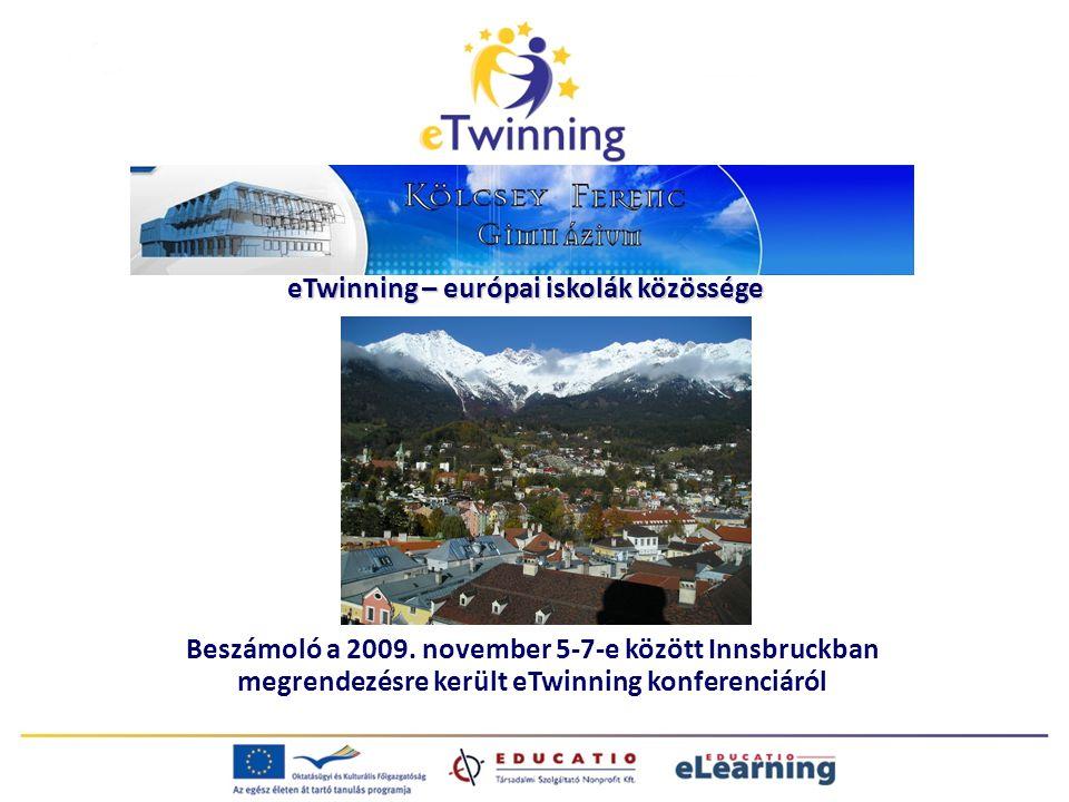 eTwinning – európai iskolák közössége Beszámoló a 2009.