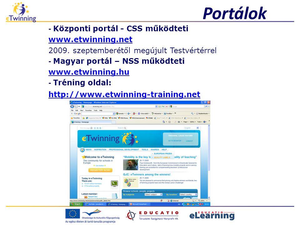 Portálok - Központi portál - CSS működteti www.etwinning.net 2009.