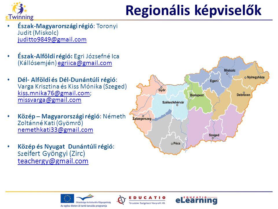 Regionális képviselők Észak-Magyarországi régió: Toronyi Judit (Miskolc) juditto9849@gmail.com juditto9849@gmail.com Észak-Alföldi régió: Egri Józsefné Ica (Kállósemjén) egriica@gmail.comegriica@gmail.com Dél- Alföldi és Dél-Dunántúli régió: Varga Krisztina és Kiss Mónika (Szeged) kiss.mnika76@gmail.com; missvarga@gmail.com kiss.mnika76@gmail.com missvarga@gmail.com Közép – Magyarországi régió: Németh Zoltánné Kati (Gyömrő) nemethkati33@gmail.com nemethkati33@gmail.com Közép és Nyugat Dunántúli régió: Sz eifert Gyöngyi (Zirc) teachergy@gmail.com teachergy@gmail.com