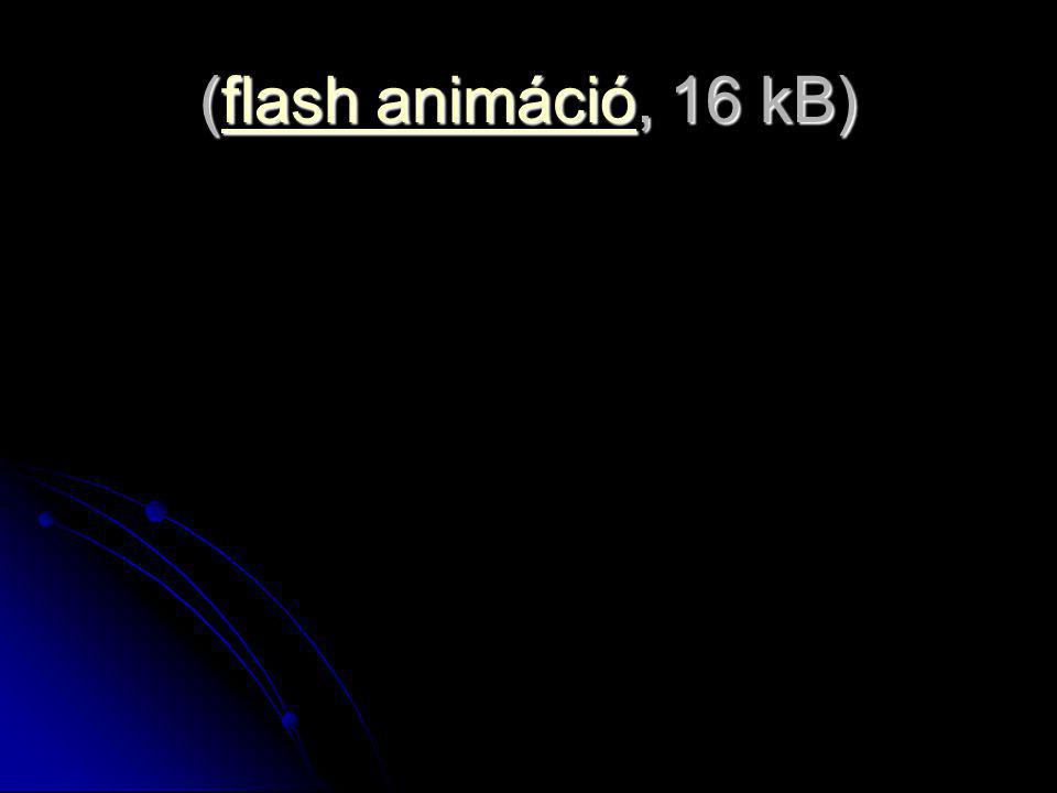 (flash animáció, 16 kB) flash animációflash animáció