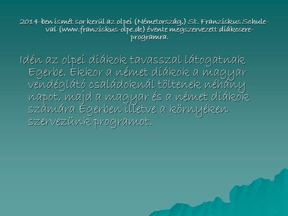 2014-ben ismét sor kerül az olpei (Németország,) St.