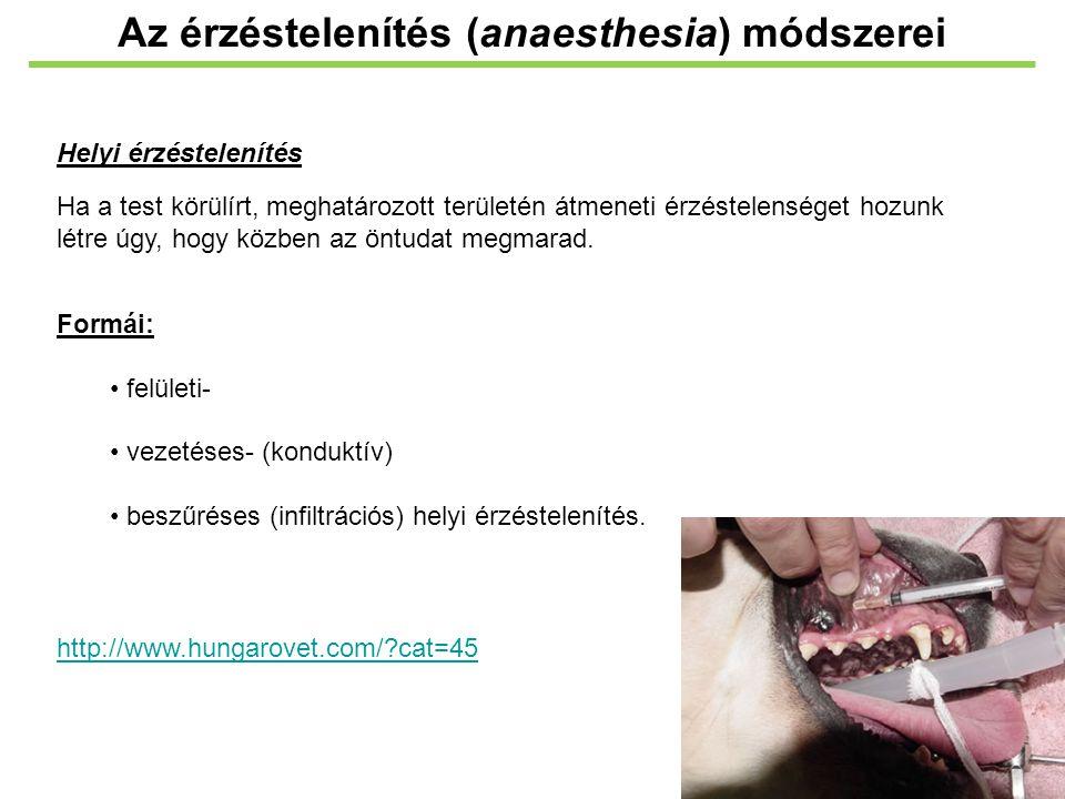GyógyszerDózis/Beadási útHatástartamMegjegyzés Barbiturátok Thiopental20-40 mg/kg IV or 40 mg/kg IP 5-10 perc Pentobarbital40-60 mg/kg IP80-95 perc Gyenge fájdalomcsillapító patkányban; Sebészi beavatkozáshoz megfelelő dózisban légzésdepressziót okoz.