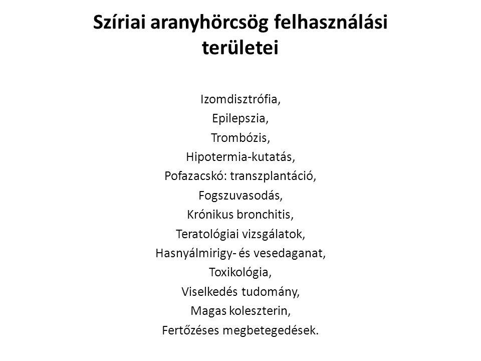 Izomdisztrófia, Epilepszia, Trombózis, Hipotermia-kutatás, Pofazacskó: transzplantáció, Fogszuvasodás, Krónikus bronchitis, Teratológiai vizsgálatok,
