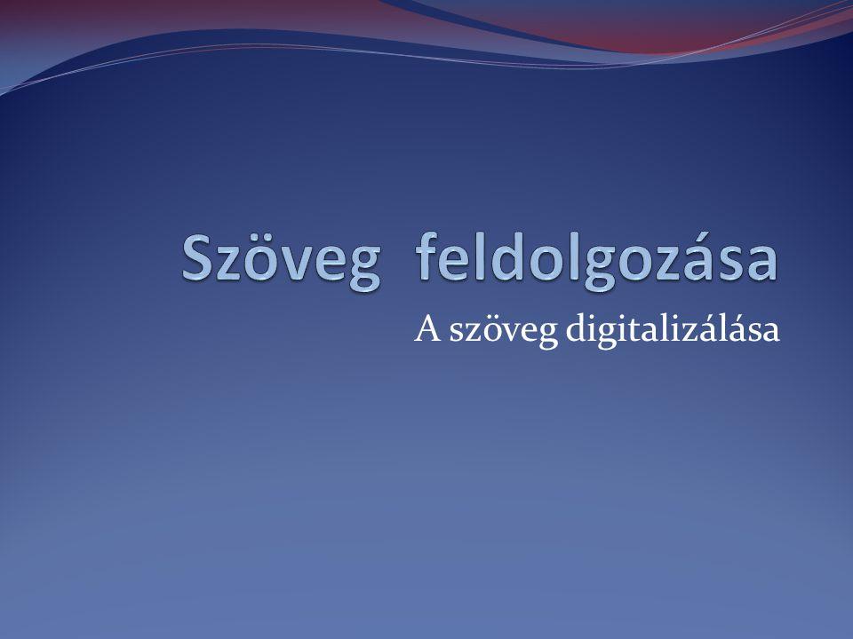A szöveg digitalizálása