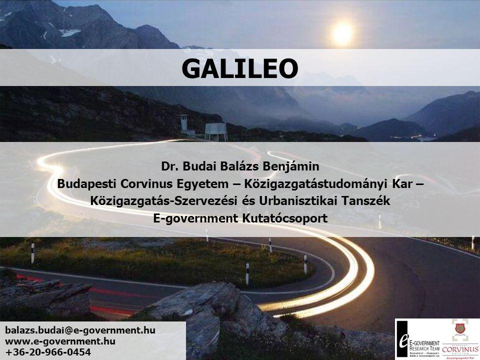 A GALILEO célja, jelentősége Felhasználási területPiacméret – 2015 (mEUR) Járművezetés12 600 Pozicionálás/Kommunikációs szolgáltatások 5 100 Gyalogosok1 500 Jármű (flotta) menedzsment900 Járműkövetés600 Hobbirepülés190 Személyes navigáció120 Útvonalkeresés110 Kartográfia100 Elsősegély150 Egyéb750 Összesen22 120 Becsült értékek; Forrás: Commission Communication to the European Parliament and the Council on Galileo, Brussels, 22-11-2000