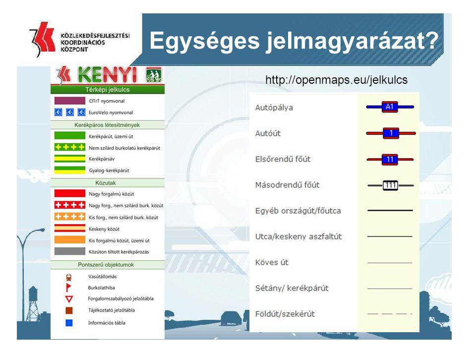 2014. 09. 11.19 Egységes jelmagyarázat? http://openmaps.eu/jelkulcs