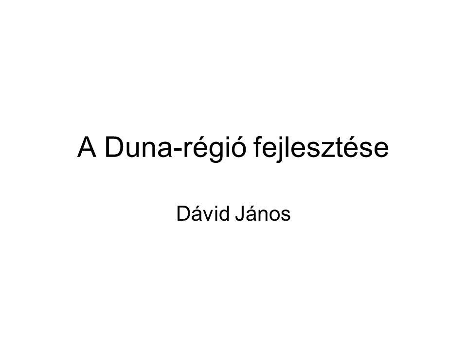 A Duna-régió fejlesztése Dávid János