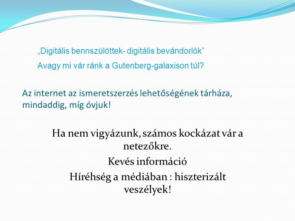 SAFER INERNET PROJECT www.infomediator.hu www.gyermekjogok.obh.hu www.artisjus.hu www.police.hu Jogi segítség az internetről