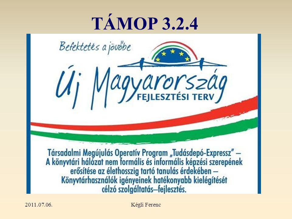 2011.07.06.Kégli Ferenc TÁMOP 3.2.4