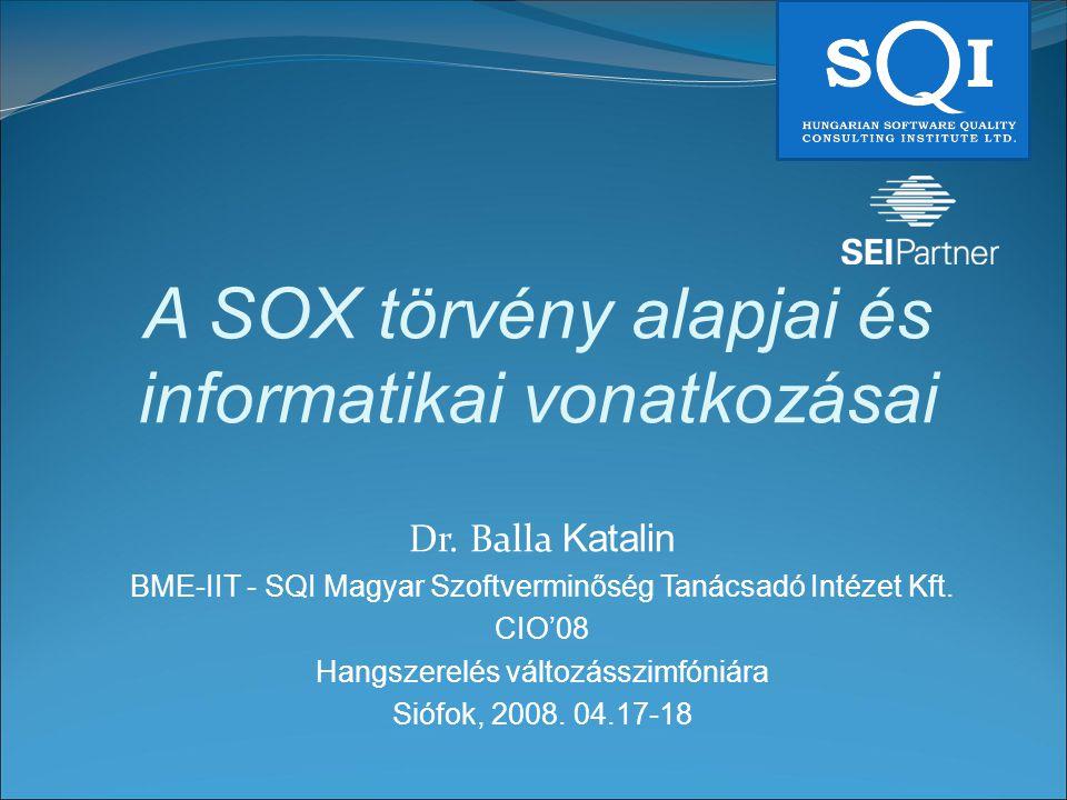A SOX törvény alapjai és informatikai vonatkozásai Dr.