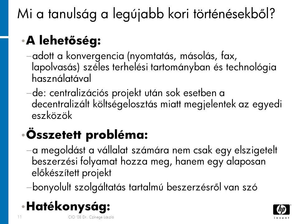 11CIO 08 Dr. Czinege László Mi a tanulság a legújabb kori történésekből.