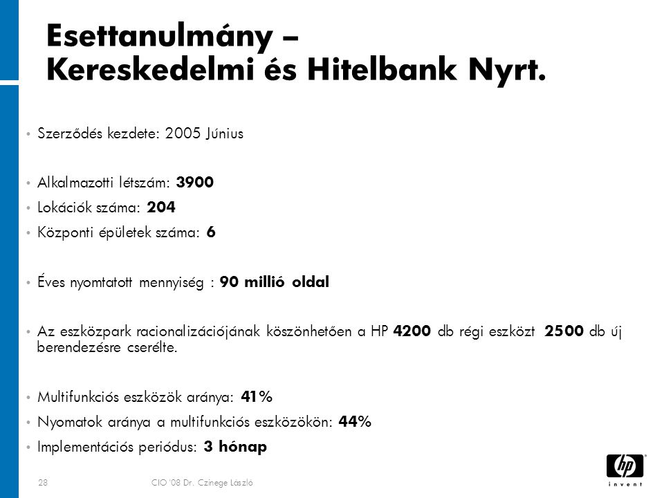28CIO 08 Dr. Czinege László Esettanulmány – Kereskedelmi és Hitelbank Nyrt.