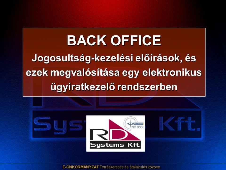 E-ÖNKORMÁNYZAT Forráskeresés és átalakulás közben Bemutatkozás Cégünk neve: RDSystems Kft.