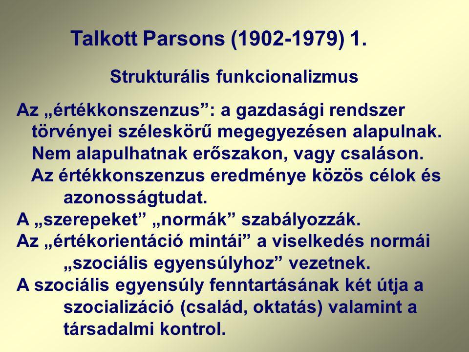 Talkott Parsons (1902-1979) 1.