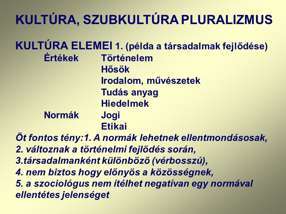 KULTÚRA ELEMEI 2.
