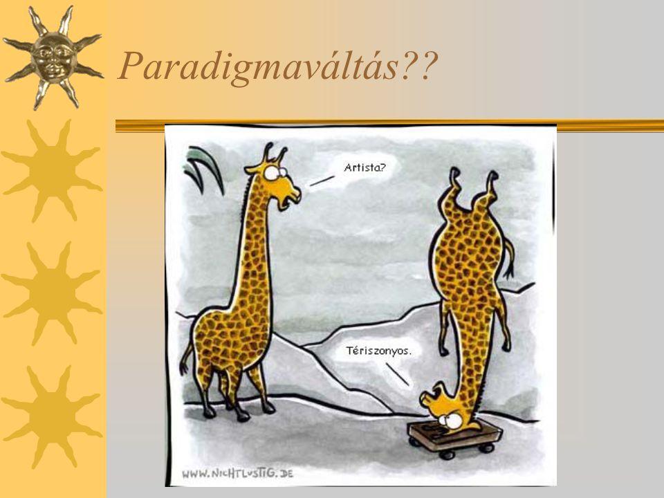 Paradigmaváltás??