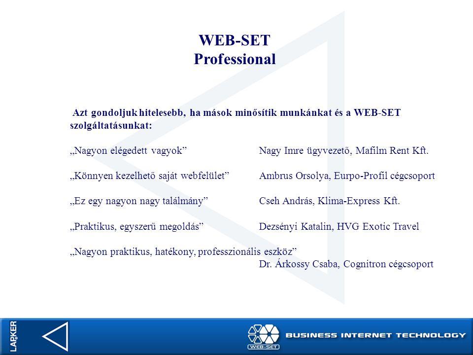 """WEB-SET Professional Azt gondoljuk hitelesebb, ha mások minősítik munkánkat és a WEB-SET szolgáltatásunkat: """"Nagyon elégedett vagyok""""Nagy Imre ügyveze"""