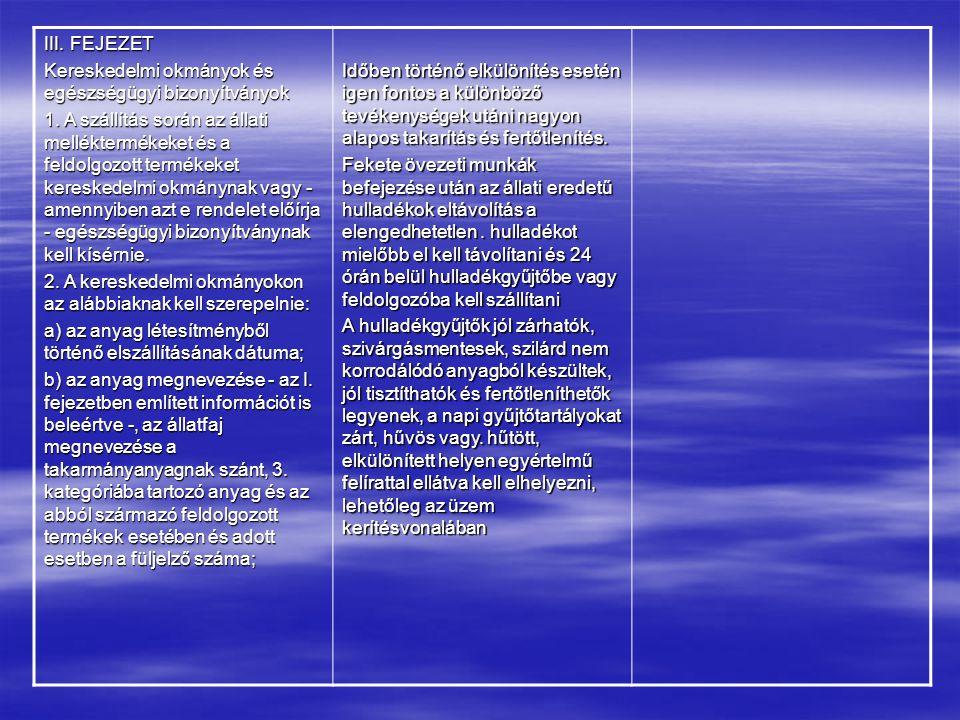 III.FEJEZET Kereskedelmi okmányok és egészségügyi bizonyítványok 1.