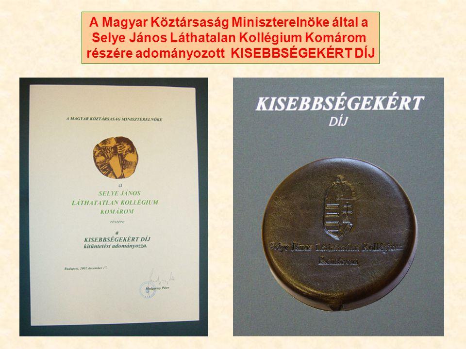 A Szlovák Kormány Selye János Kollégiumnak adományozott kitüntetése
