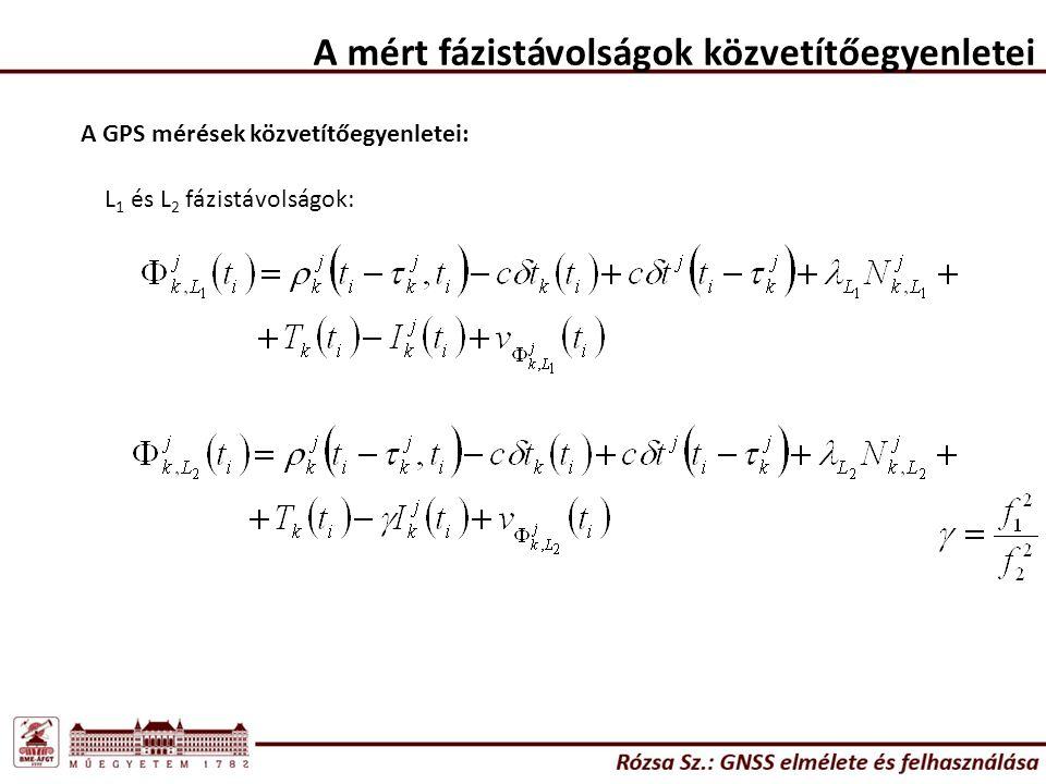 A fázismérések feldolgozása Két út áll előttünk: - A szabályos hibákat modellezzük (pálya, műholdóra, ionoszféra, troposzféra), majd ezeket a pontos modelleket felhasználjuk a feldolgozások során (ismertnek tekintjük a közvetítőegyenletekben – esetleg becsüljük a koordinátákkal együtt) - A szabályos hibákat – lehetőség szerint – kiejtjük (különbségképzés).