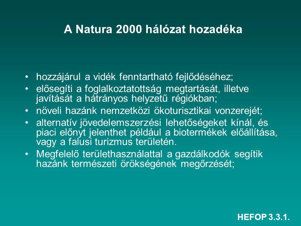 HEFOP 3.3.1. A Natura 2000 hálózat hozadéka hozzájárul a vidék fenntartható fejlődéséhez; elősegíti a foglalkoztatottság megtartását, illetve javításá