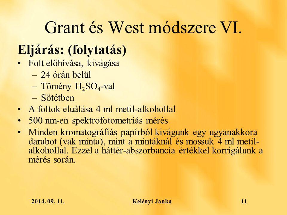 2014. 09. 11. Kelényi Janka11 Grant és West módszere VI.