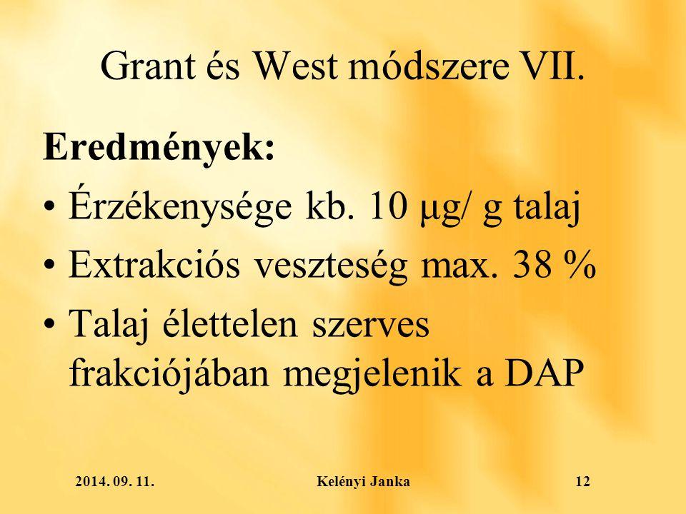 2014. 09. 11. Kelényi Janka12 Grant és West módszere VII.