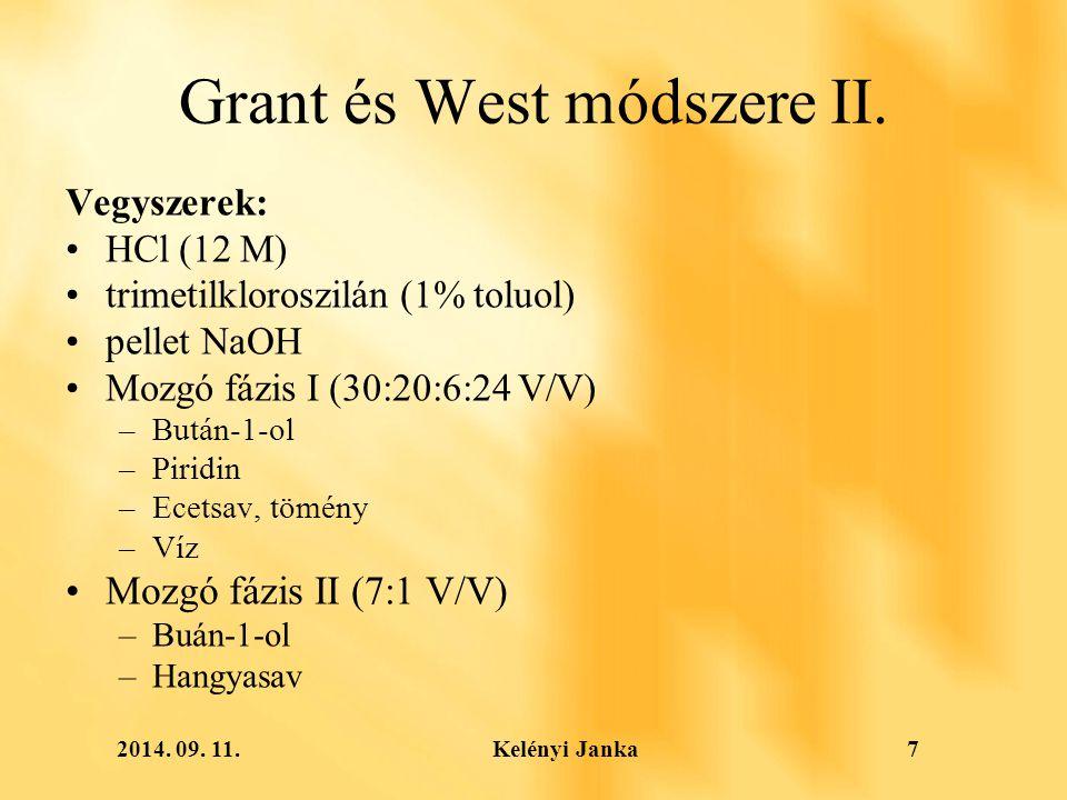 2014. 09. 11. Kelényi Janka7 Grant és West módszere II.