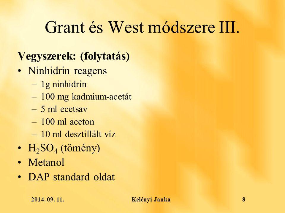 2014. 09. 11. Kelényi Janka8 Grant és West módszere III.