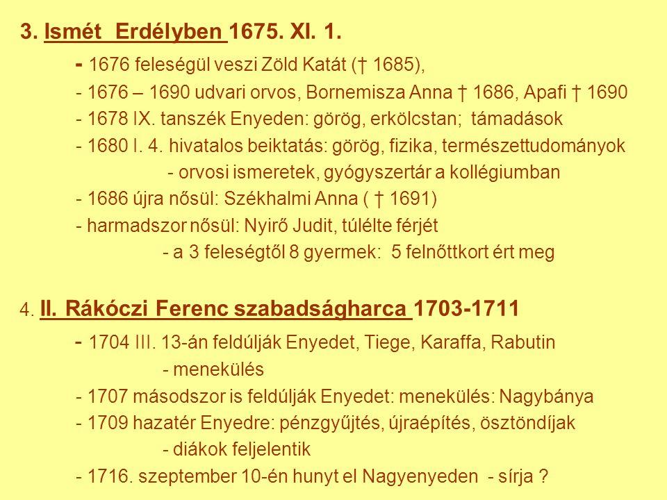 3.Ismét Erdélyben 1675. XI. 1.