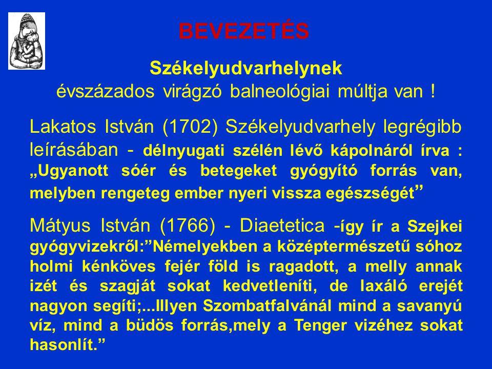 EREDMÉNYEK (3) 3.SZ. FORRÁS ( újabban Szejke néven ) említik .