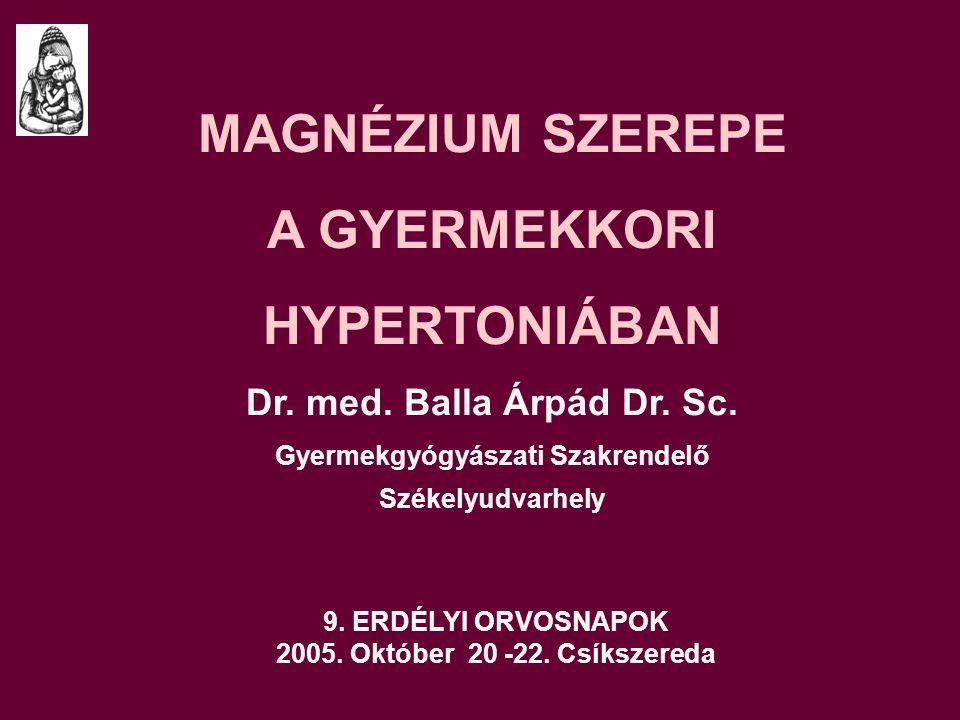 9.ERDÉLYI ORVOSNAPOK 2005. Október 20 -22.
